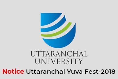 Notice Uttaranchal Yuva Fest-2018