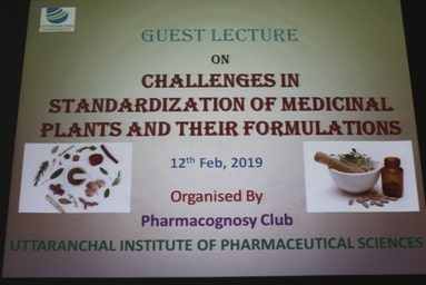 """Uttaranchal Institute of Pharmaceutical Sciences organizes a Guest lecture on """"Challenges in Standardization of Medicinal Plants and their Formulations"""""""