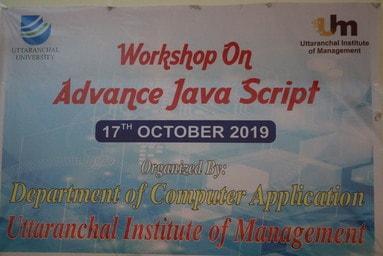 Uttaranchal Institute of Management conducts a Workshop on 'Advance Java Script'