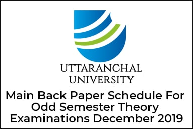 Main Back Paper Schedule For Odd Semester Theory Examinations December 2019