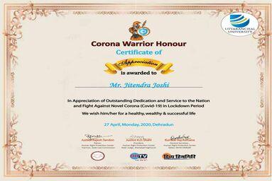 "Chancellor of Uttaranchal University Shri. Jitender Joshi conferred ""Corona Warrior Honour - Certificate of Appreciation"""
