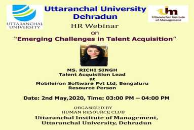 HR Club of Uttaranchal Institute of Management organizes a Webinar on 'Emerging Challenges in Talent Acquisition'