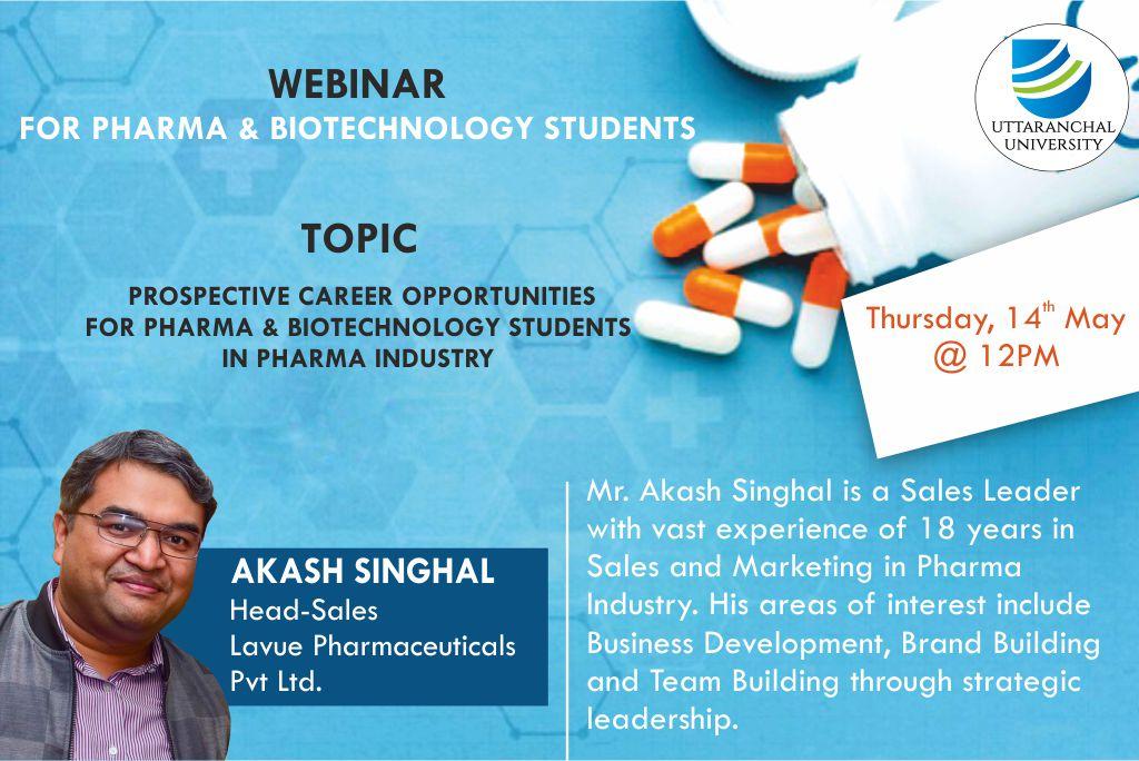 Webinar For Pharma & Biotechnology Students Topic - Prospective Career Opportunities for Pharma & Biotechnology Students In Pharma Industry. Thursday 14th May @ 12 PM.