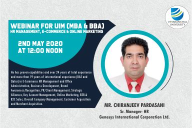 Webinar For UIM (MBA & BBA) Hr Management, E-Commerce & Online Marketing. 2nd May 2020 At 12:00 Noon.