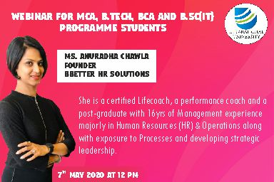 Webinar For MCA, B.Tech, BCA, And B.Sc(IT) Programme Students. Campus Placements Readiness. 7th May 2020 At 12 PM Ms. Anuradha Chawla Founder BBetter Hr Solutions.