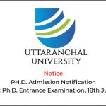 PH.D. Admission Notification Subject: Ph.D. Entrance Examination, 18th July, 2020