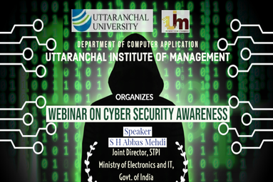 "Uttaranchal Institute of Management organizes a Webinar on ""Cyber Security Awareness"""