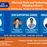 "Webinar on ""Alternate Fuels and Technologies in Shipping Industry"" (18 July, 2020)"