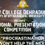"National Presentation Competition on ""Procrastination won't help the next generation"" (Registration Starts from 31st July, 2020)"