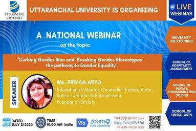 "Uttaranchal University organizes a Webinar on ""Curbing Gender Bias & Breaking Gender Stereotypes- the pathway to Gender Equality"""