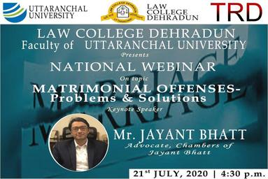 "Law College Dehradun organizes a National Webinar on ""Matrimonial Offences - Problems and Solutions"""
