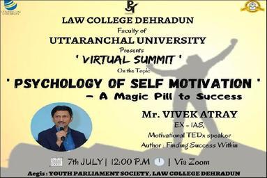 "Law College Dehradun organizes a Virtual Summit on ""Psychology of Self- Motivation- Magic Pill to Success"""