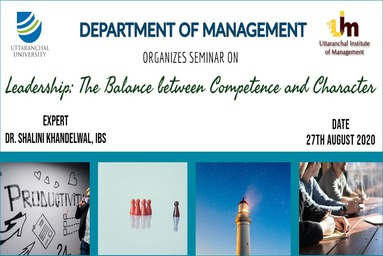 Student Development Program On 'leadership: The Balance Between Competence And Character' Uttaranchal Institute Of Management