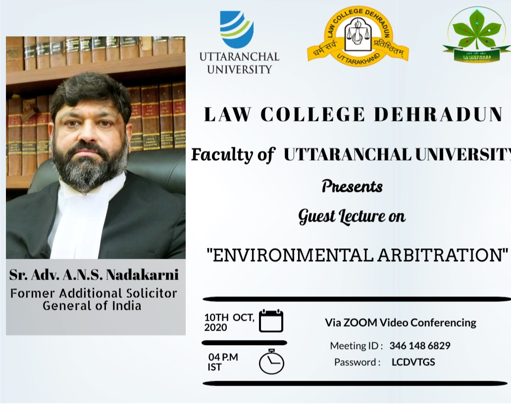 """Guest Lecture on """"Environmental Arbitration"""" 10th OCT, 2020"""