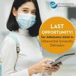 Last Opportunity! for Admission 2020 in Uttaranchal University Dehradun