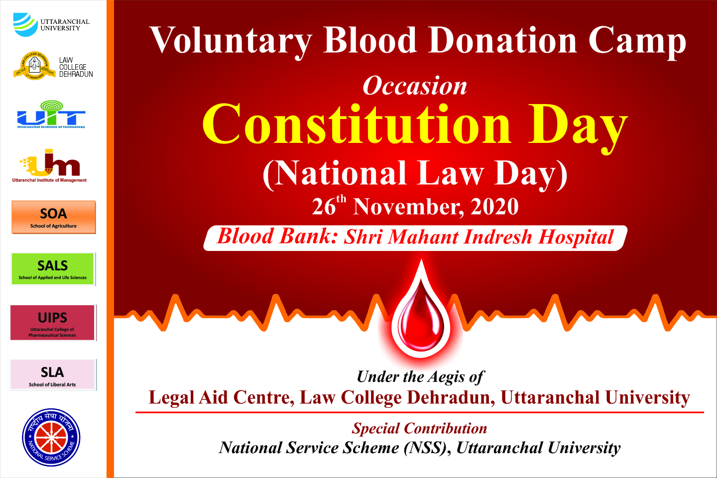 Voluntary Blood Donation Camp Occasion Constitution Day (National Law Day) 26th November, 2020 Blood Bank: Shri Mahant Indresh Hospital