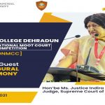 Law College Dehradun inaugurates '5th National Moot Court Competition' with great grandeur in the august presence of Hon'ble Ms. Justice Indira Banerjee