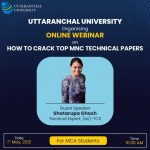 Uttaranchal University Career Guidance Cell of CRC and Department of Computer Application, Uttaranchal Institute of Management, conduct a Webinar on 'How to Crack Top MNC Technical Papers'